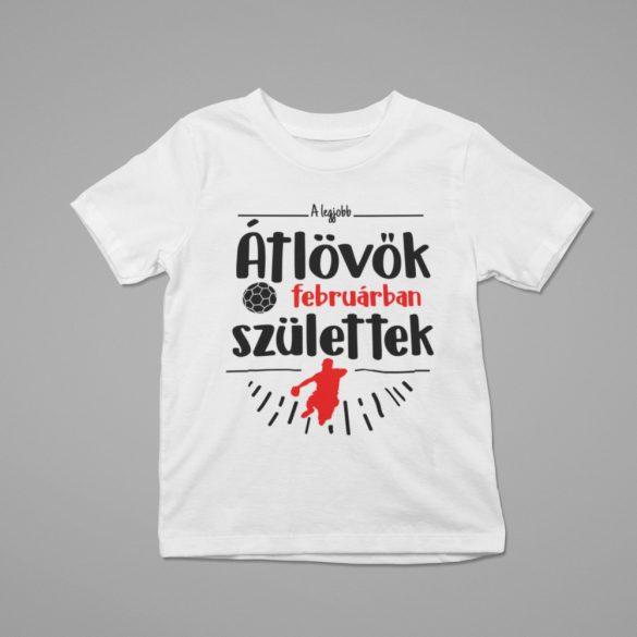 A legjobb átlövők (hónapban) születtek gyerek póló