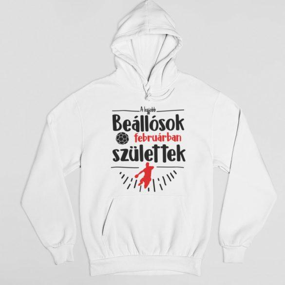 A legjobb beállósok (hónapban) születtek VÁLASZTHATÓ HÓNAPPAL pulóver
