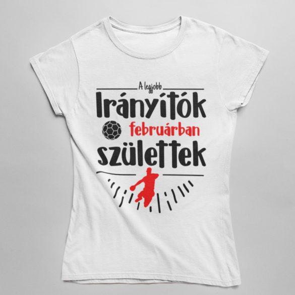 A legjobb irányítók (HÓNAPBAN) születtek VÁLASZTHATÓ HÓNAPPAL női póló