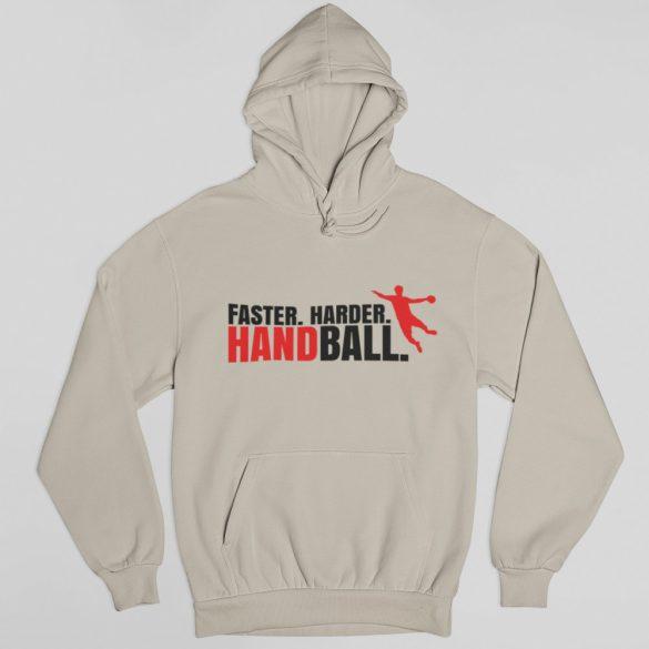 Faster. Harder. Handball. pulóver