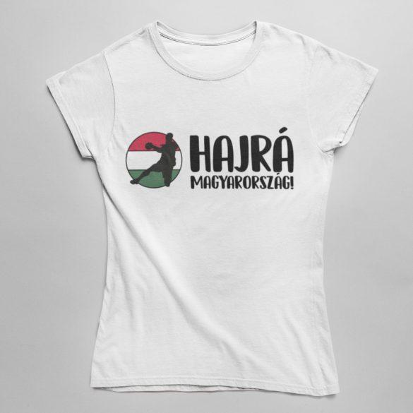 Hajrá Magyarország női póló